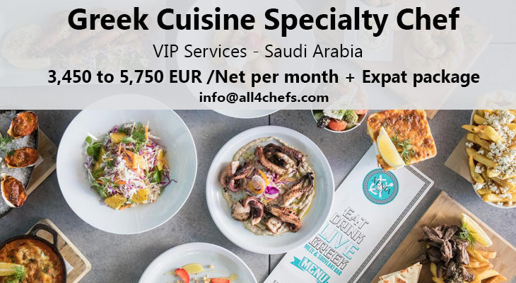 Greek cuisine Chef- Saudi Arabia