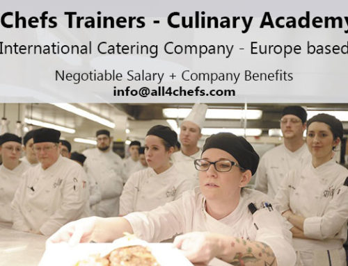 Chefs Trainers – Culinary Instructors- International Catering Company
