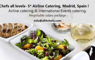 All4Chefs recruiting Chefs at all levels, Airline Catering Madrid,Spain