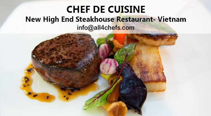 Chef de cuisine-Steak restaurant-Vietnam