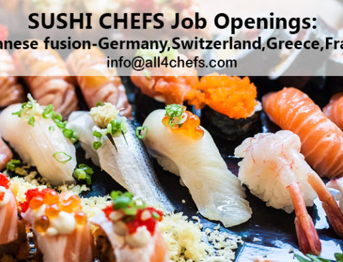 Qualified Sushi chefs needed – Greece, Switzerland, France, Germany !