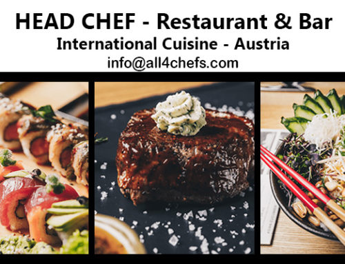 Head Chef – Restaurant & Bar International Cuisine, Austria !